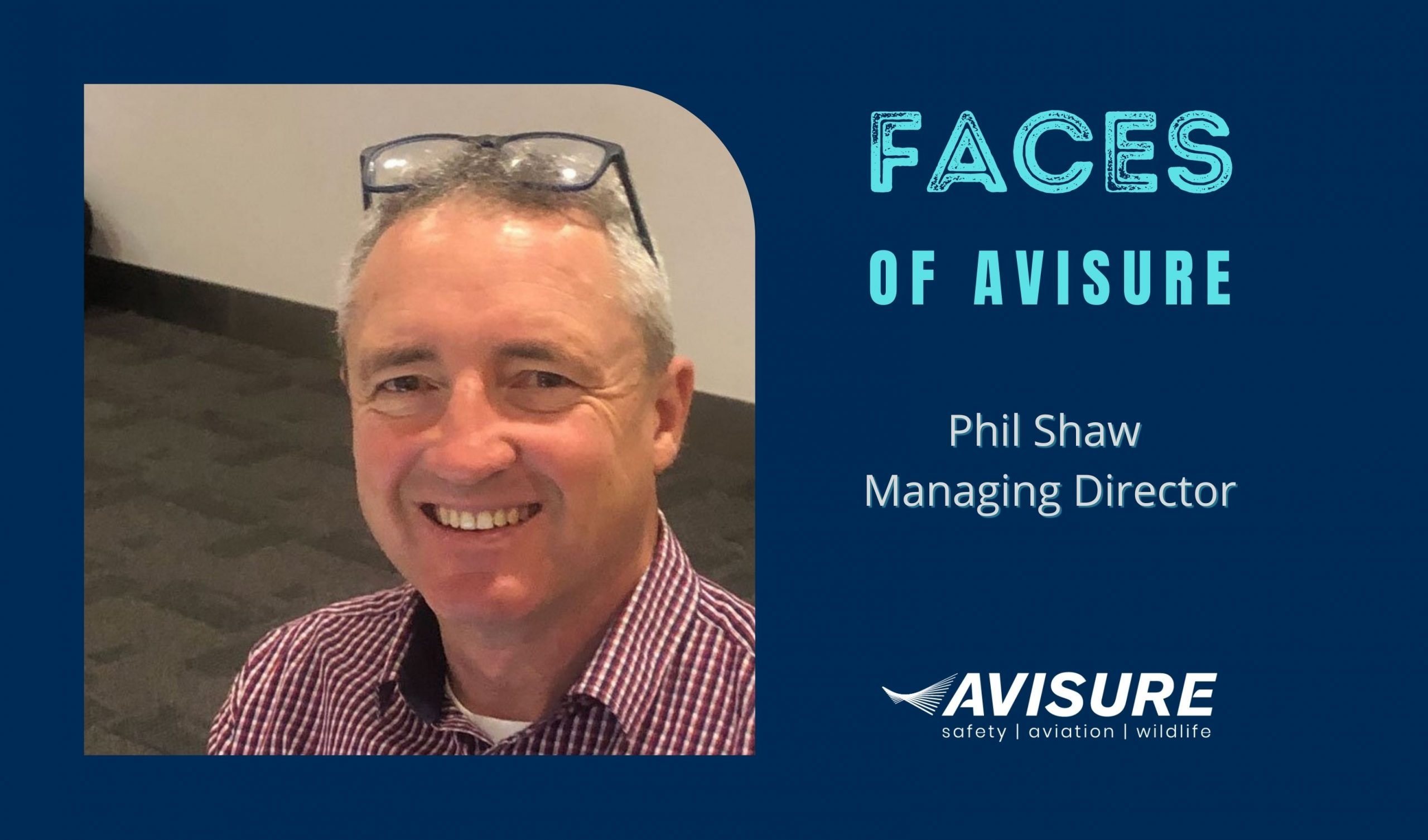 Faces of Avisure - Phil Shaw Managing Director and Founder of Avisure